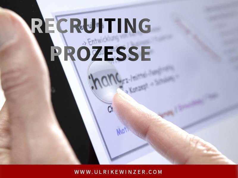 Prozesse im Recruiting - Ulrike WINzer