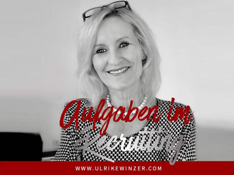 Recruiting Aufgaben - Ulrike WINzer