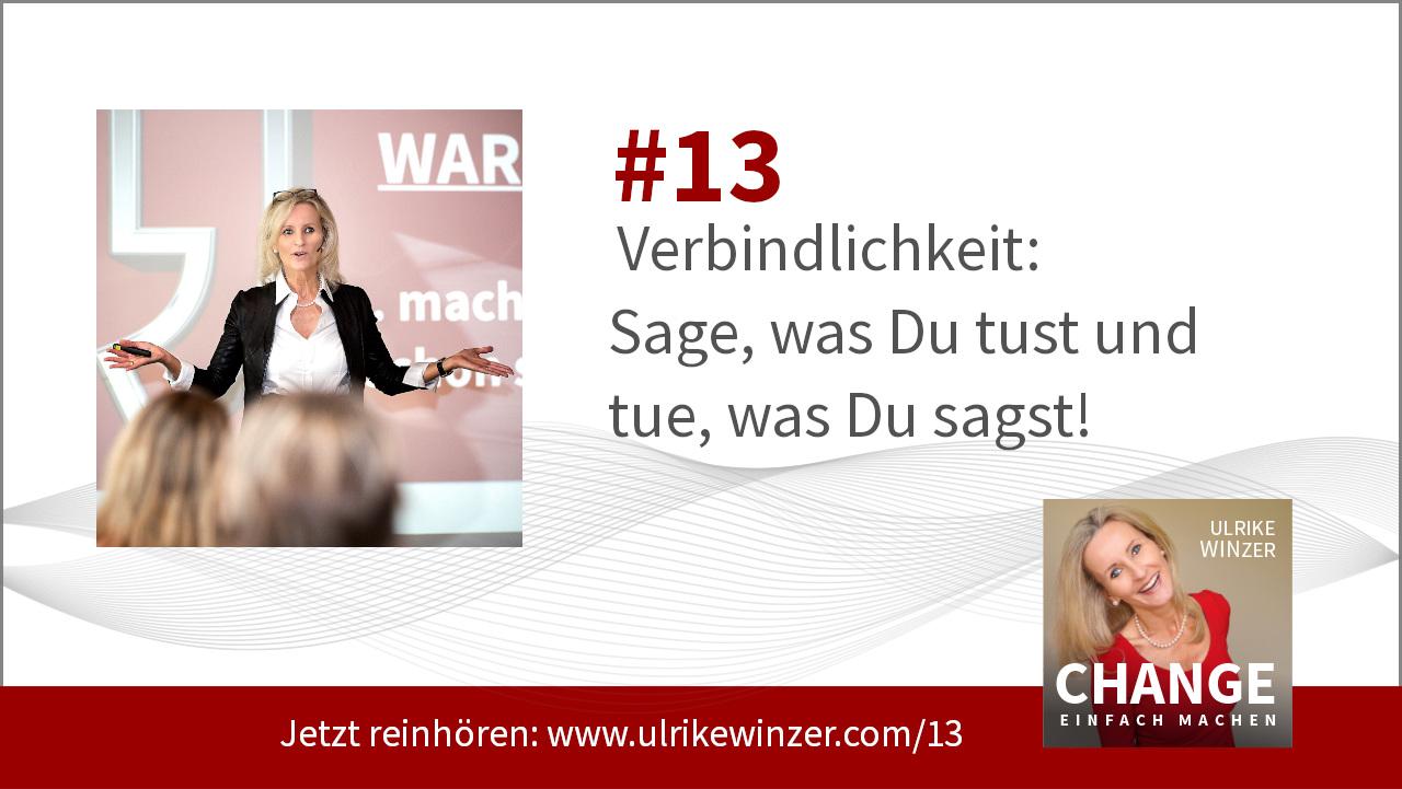 #13 Verbindlichkeit - Podcast Change einfach machen! By Ulrike WINzer