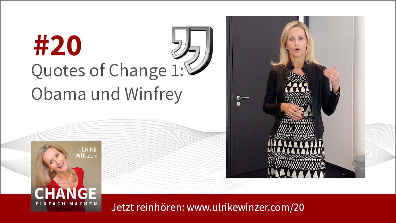 #20 Quotes of Change 1 - Podcast Change einfach machen! By Ulrike WINzer