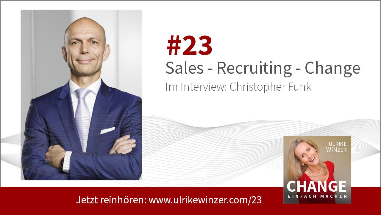 #23 Interview Christopher Funk - Podcast Change einfach machen! By Ulrike WINzer