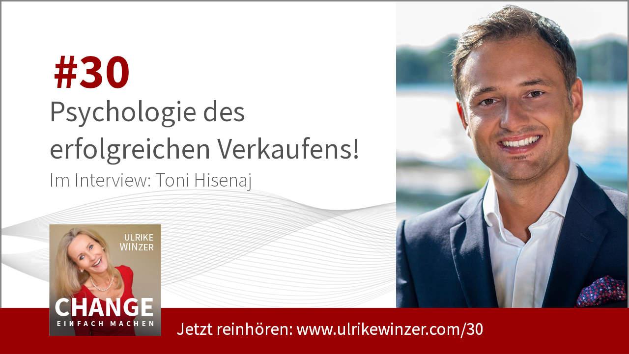 #30 Interview Toni Hisenaj - Podcast Change einfach machen! By Ulrike WINzer