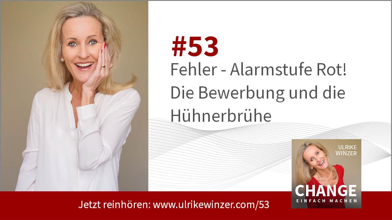 #53 Fehler Kultur - Podcast Change einfach machen! By Ulrike WINzer