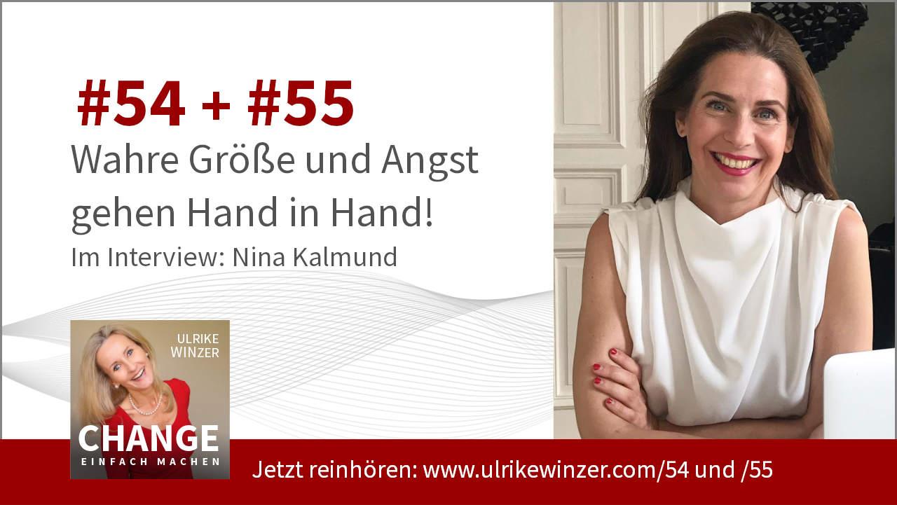 #54 + #55 Interview Nina Kalmund - Podcast Change einfach machen! By Ulrike WINzer
