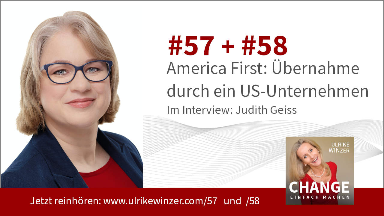 #57 + #58 Interview Judith Geiss - Podcast Change einfach machen! By Ulrike WINzer