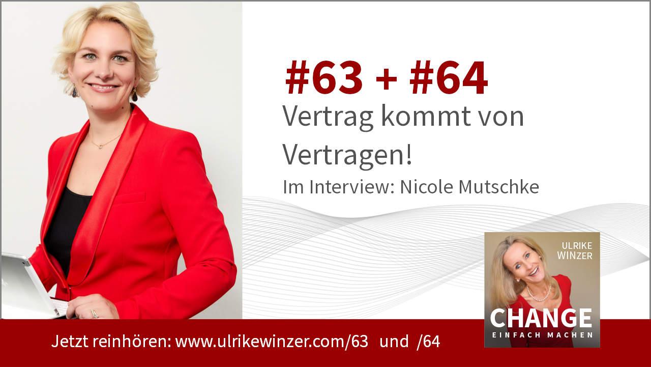 #63 + #64 Interview Nicole Mutschke - Podcast Change einfach machen! By Ulrike WINzer