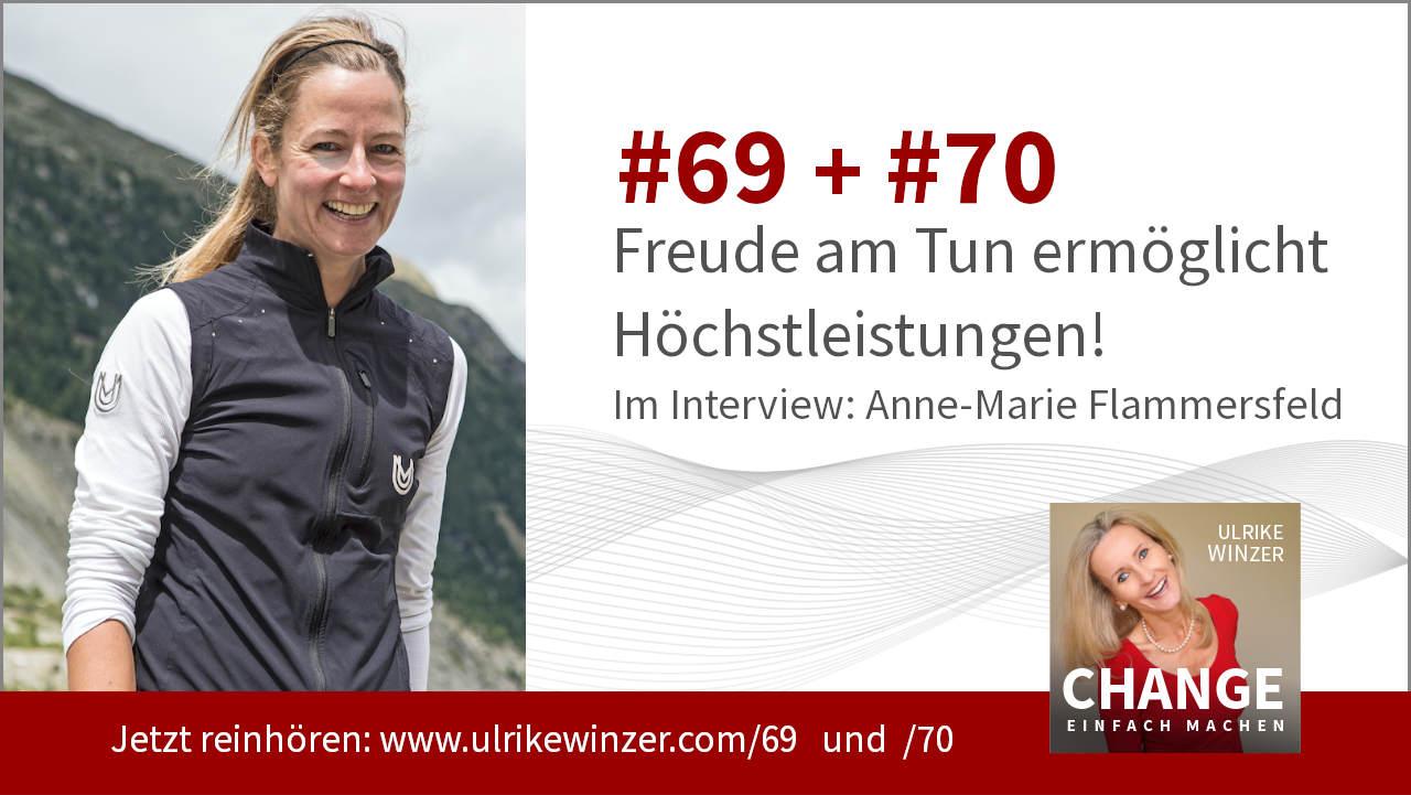 #69 + #70 Interview Anne-Marie Flammersfeld - Podcast Change einfach machen! By Ulrike WINzer
