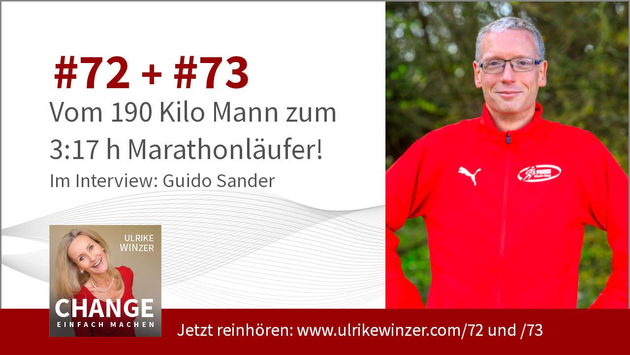 #72 + #73 Interview Guido Sander - Podcast Change einfach machen! By Ulrike WINzer