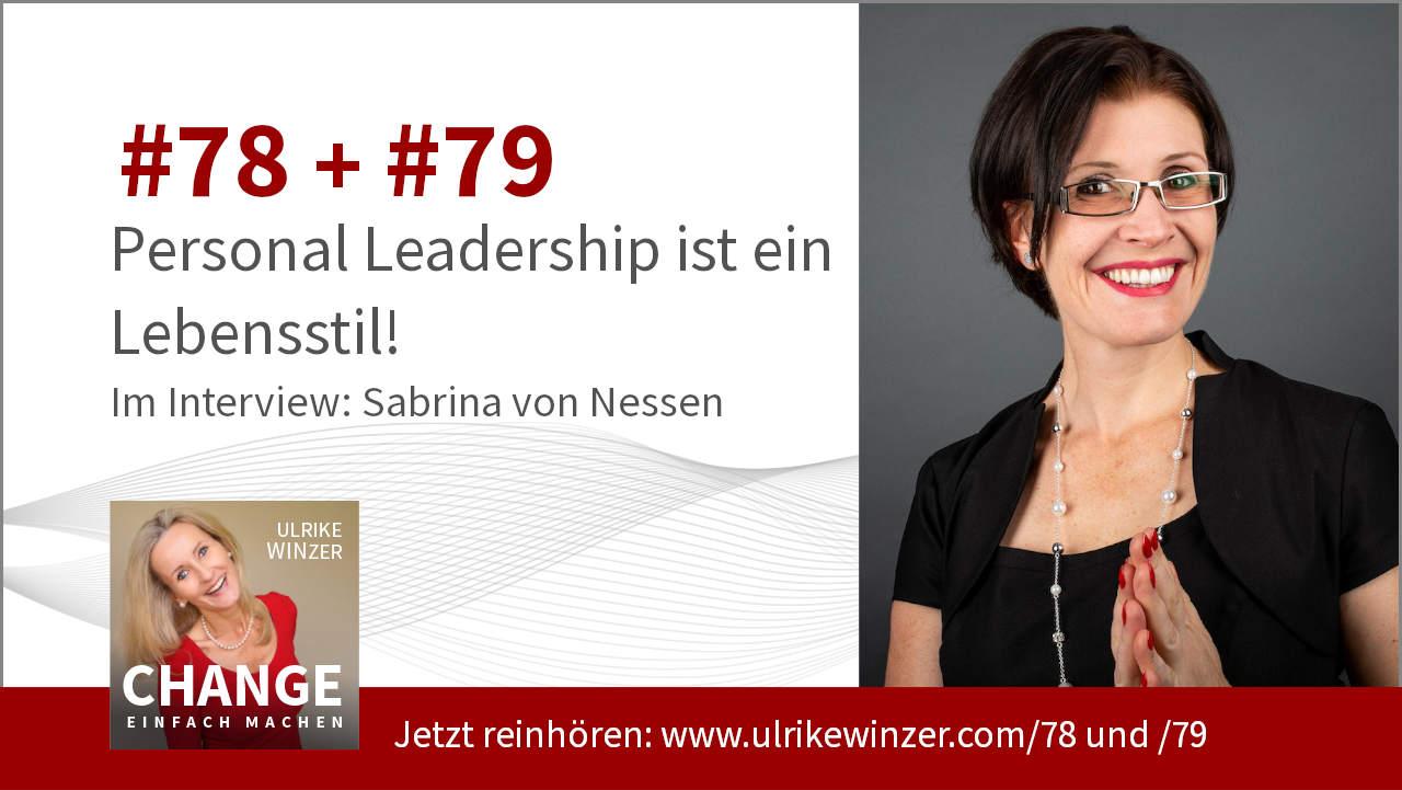 #78 + #79 Interview Sabrina von Nessen - Podcast Change einfach machen! By Ulrike WINzer