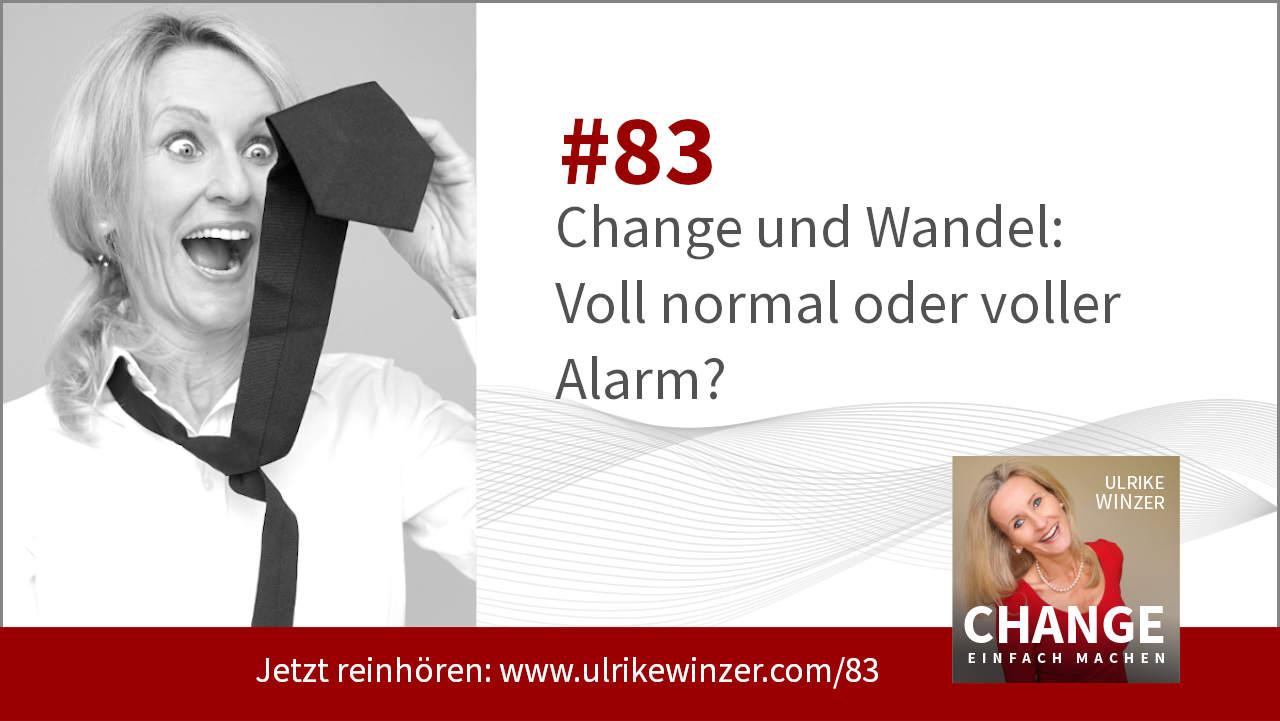 #83 Change und Wandel - Podcast Change einfach machen! By Ulrike WINzer