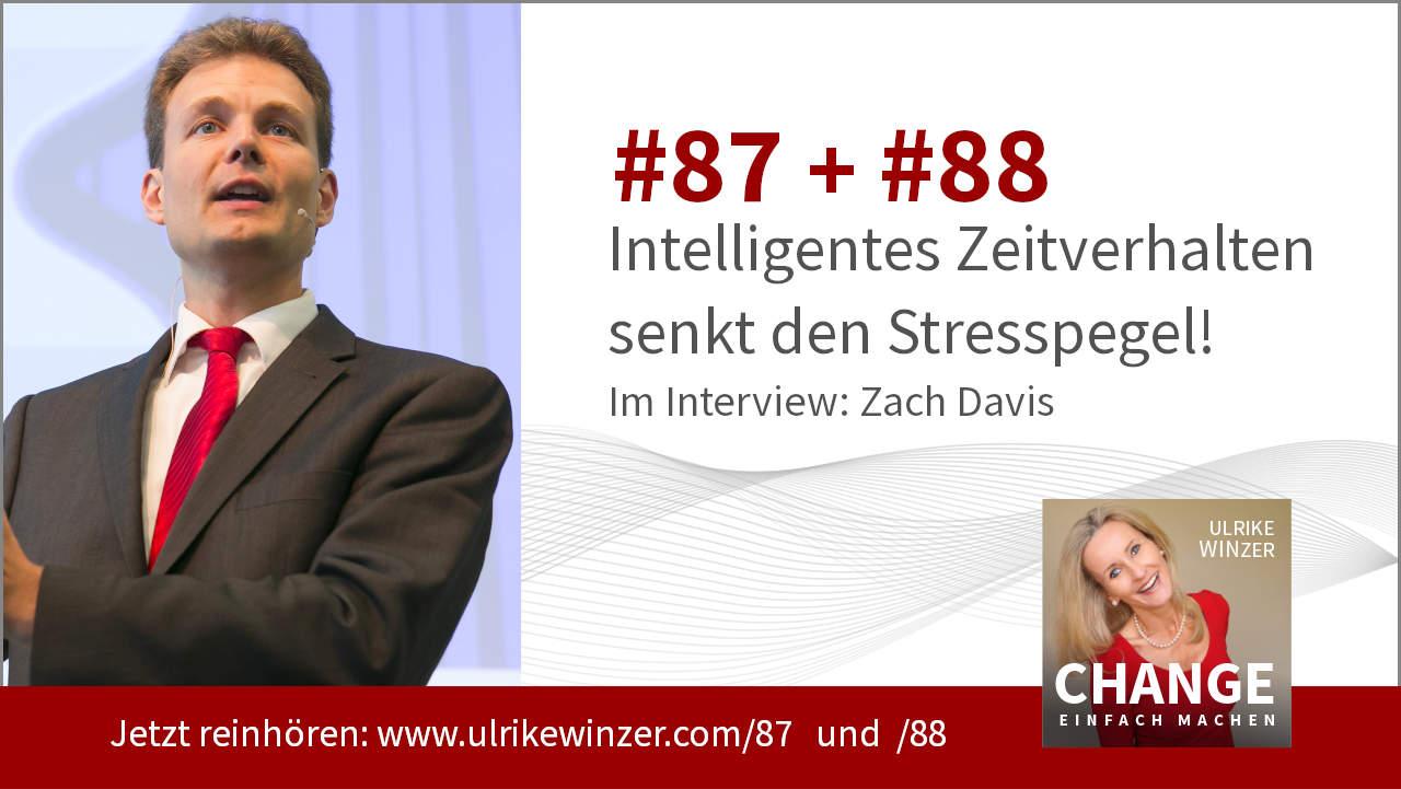 #87 + #88 Interview Zach Davis - Podcast Change einfach machen! By Ulrike WINzer