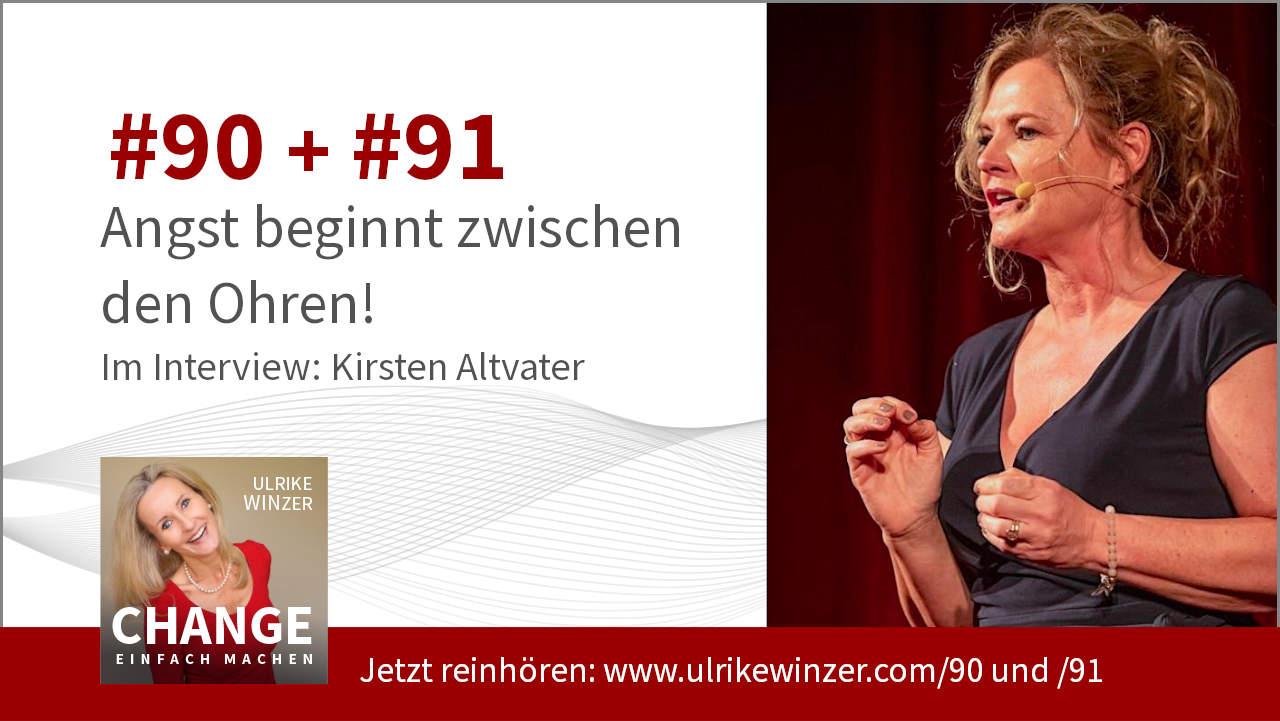 #90 + #91 Interview Kirsten Altvater - Podcast Change einfach machen! By Ulrike WINzer