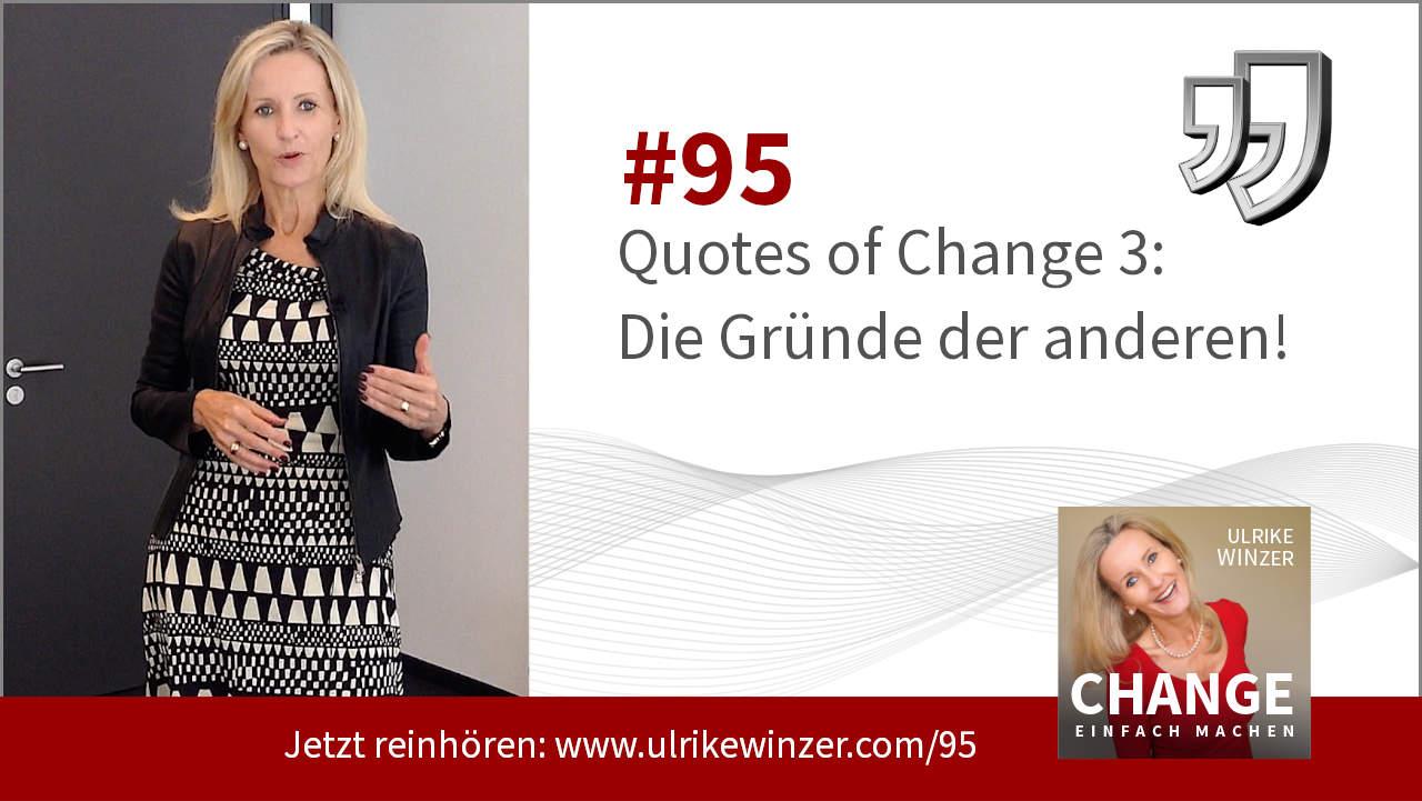 #95 Quotes of Change 3 - Podcast Change einfach machen! By Ulrike WINzer