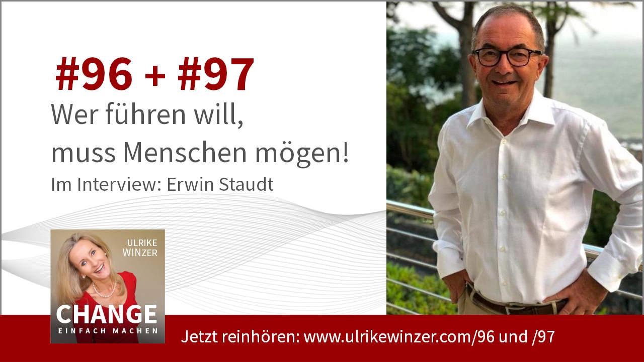 #96 + #97 Interview Erwin Staudt - Podcast Change einfach machen! By Ulrike WINzer