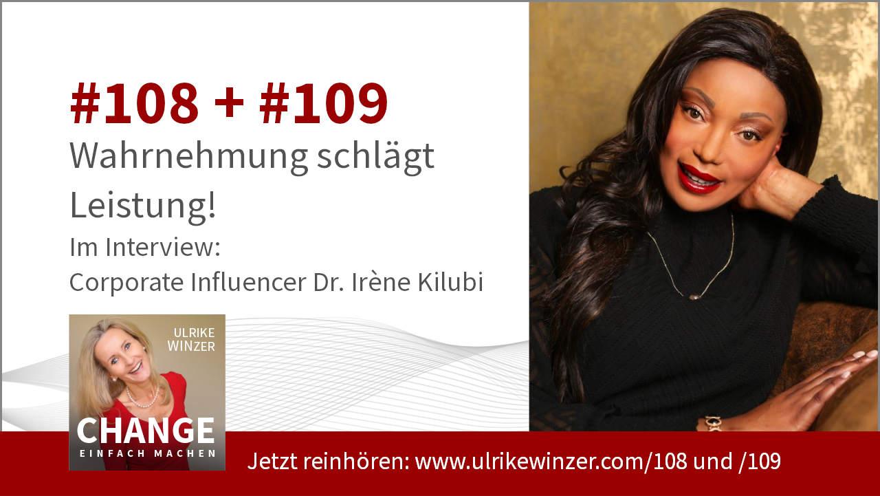 #108 + #109 Interview Dr. Irene Kilubi - Podcast Change einfach machen! By Ulrike WINzer