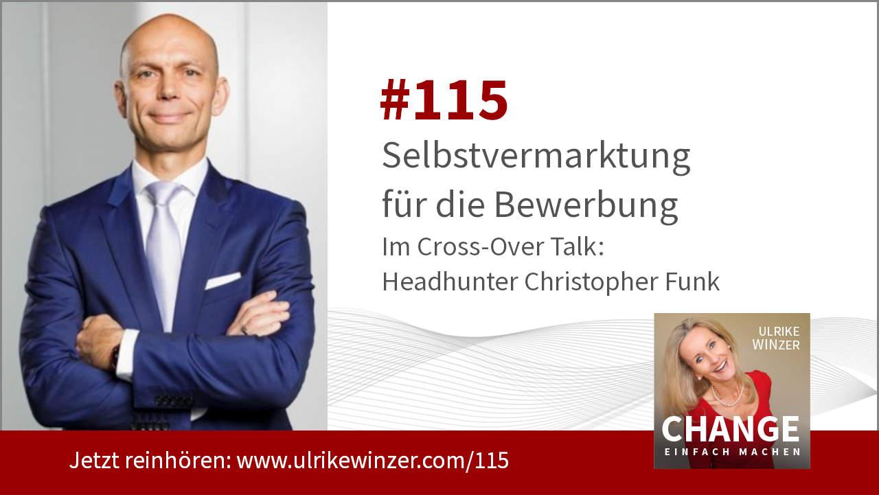 #115 Interview Christopher Funk - Podcast Change einfach machen! By Ulrike WINzer