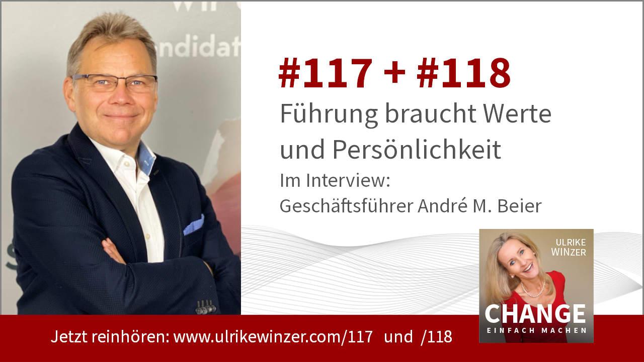 #117 + #118 Interview Andre Beier Hidden Candidates - Podcast Change einfach machen! By Ulrike WINzer