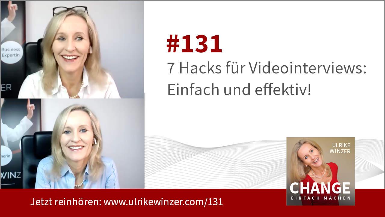 #131 Videointerviews - Podcast Change einfach machen! By Ulrike WINzer