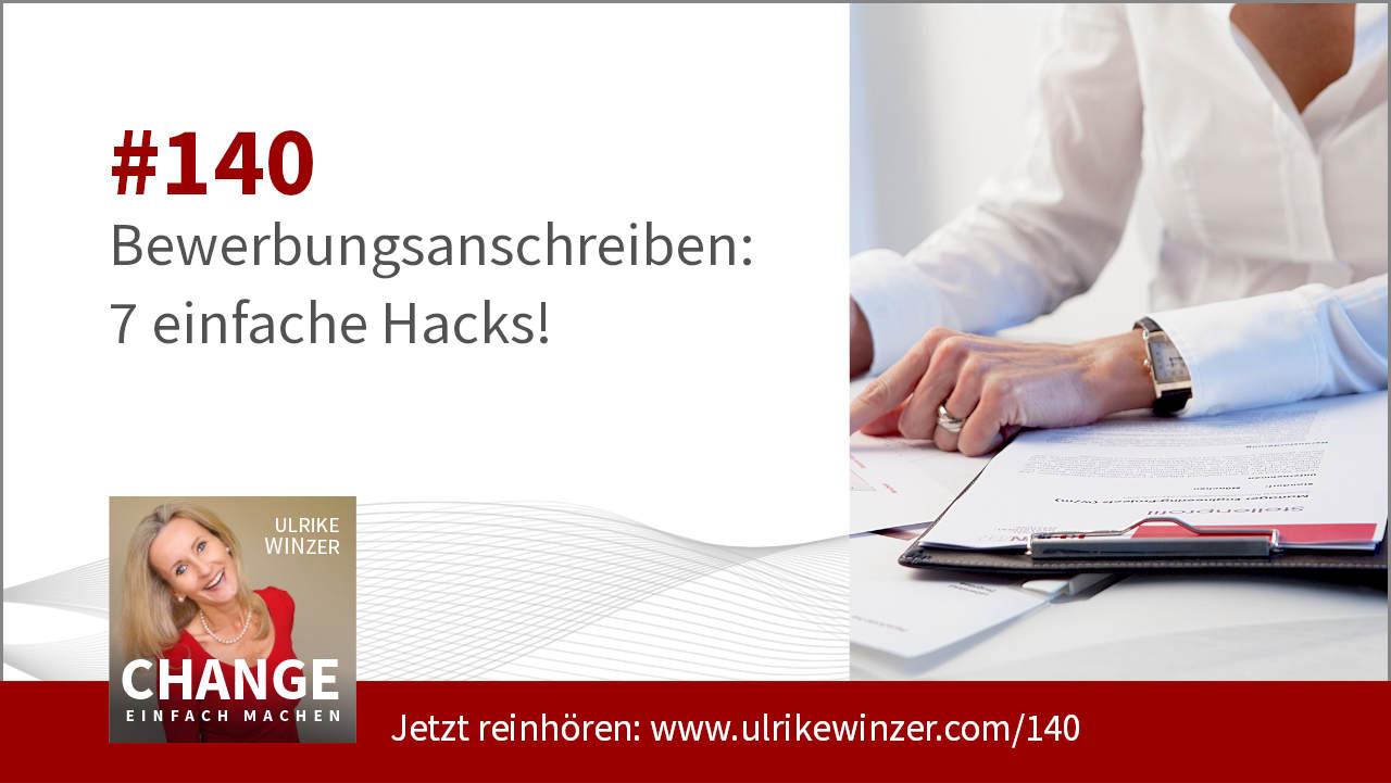 #140 Bewerbungsanschreiben - 7 Hacks - Podcast Change einfach machen! By Ulrike WINzer