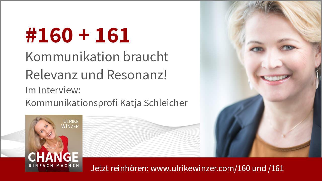 #160 + #161 Interview Katja Schleicher - Podcast Change einfach machen! By Ulrike WINzer