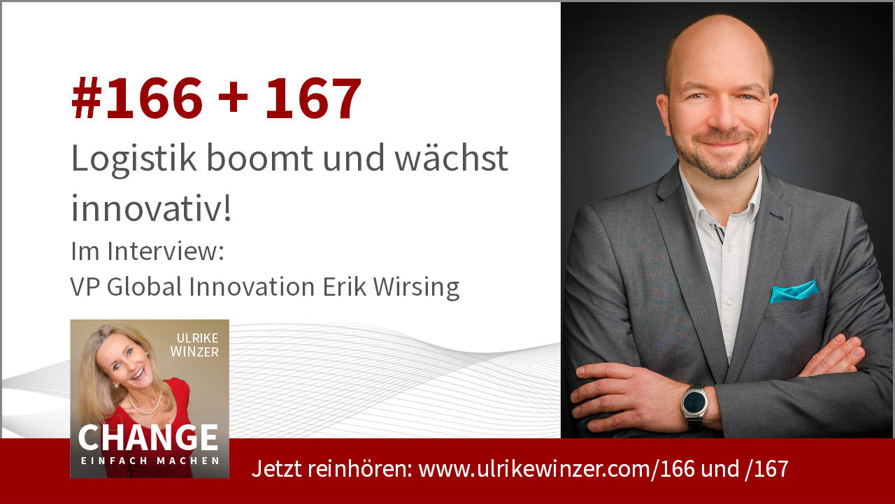 #166 + #167 Interview Erik Wirsing - Podcast Change einfach machen! By Ulrike WINzer