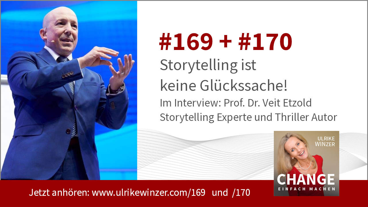 #169 + #170 Interview Prof. Dr. Veit Etzold - Podcast Change einfach machen! By Ulrike WINzer