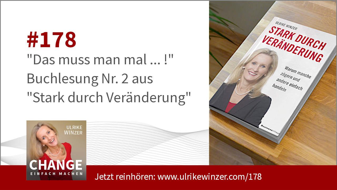 #178 Buchlesung 2 Stark durch Veränderung - Podcast Change einfach machen! By Ulrike WINzer