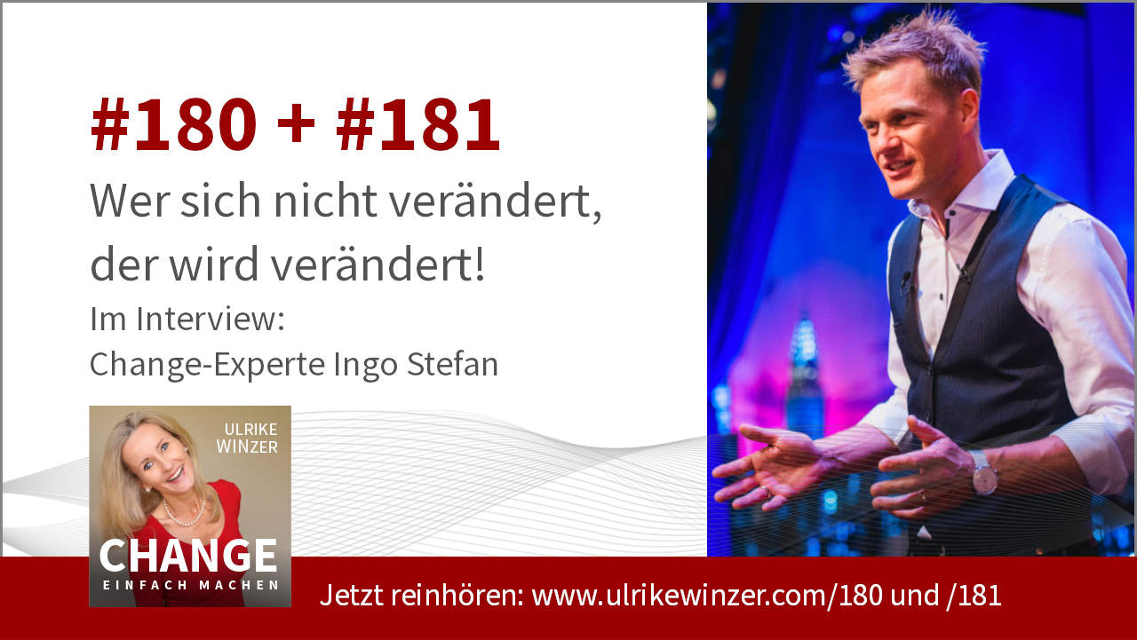 #180 + #181 Interview Ingo Stefan - Podcast Change einfach machen! By Ulrike WINzer