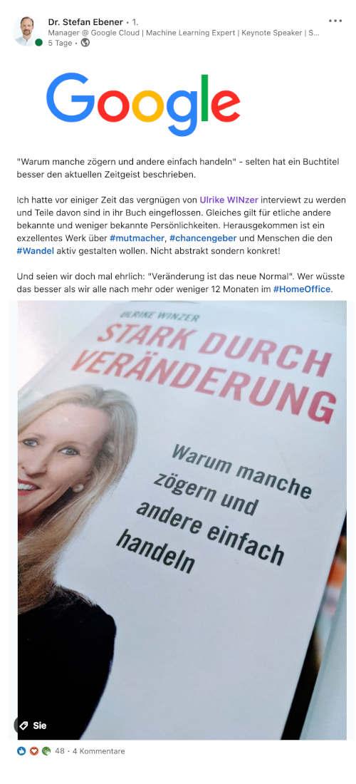Dr. Stefan Ebener von Google über Ulrike WINzer: Stark durch Veränderung