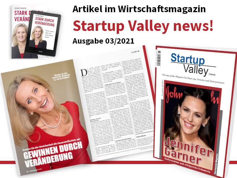 Ulrike WINzer - im Wirtschaftsmagazin Startup Valley!