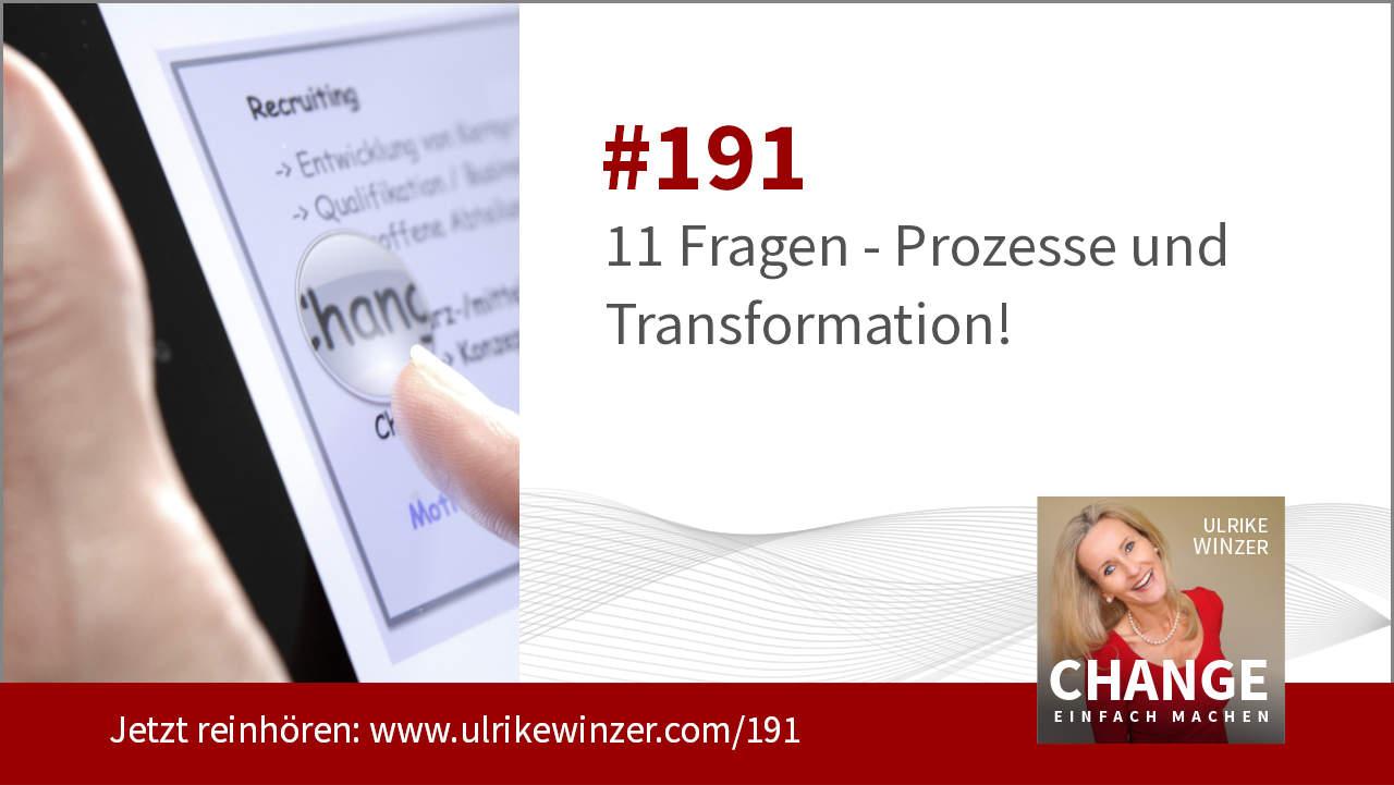#191 Prozesse und Transformation ... - Podcast Change einfach machen! By Ulrike WINzer