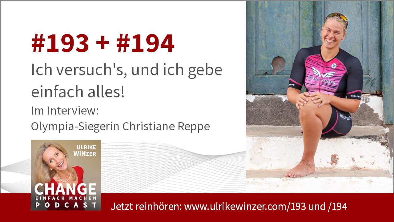#187 + #188 Interview Christiane Reppe - Podcast Change einfach machen! By Ulrike WINzer