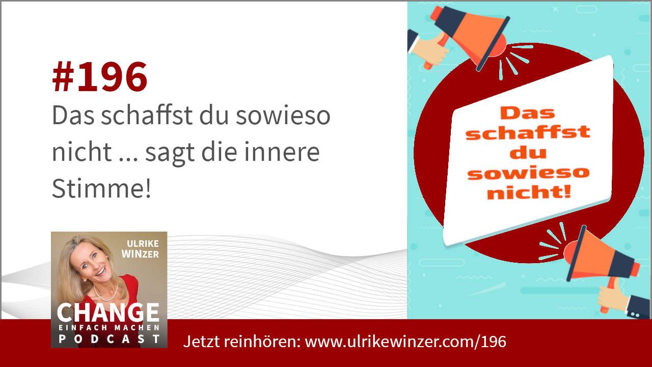 #196 Die innere Stimme - Podcast Change einfach machen! By Ulrike WINzer