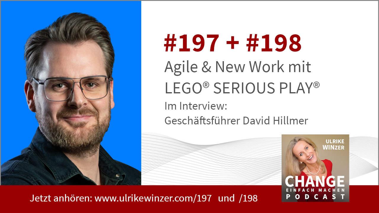 #197 + #198 Interview David Hillmer - Podcast Change einfach machen! By Ulrike WINzer